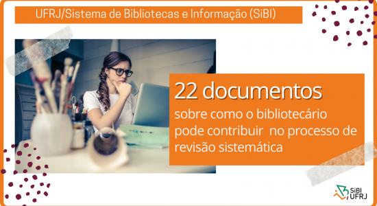Como o bibliotecário  pode contribuir  no processo de  revisão sistemática